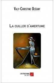 La cuiller d'amertume - roman dans Mes livres la-cuiller-d-amertume-valy-christine-oceany